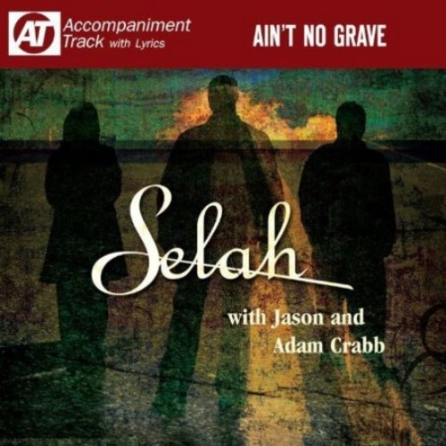 Ain't No Grave [CD]