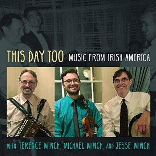 Terence Winch - This Day Too:Music From Irish America (CD)