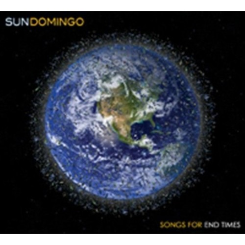 Songs For End Times [CD]