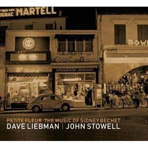 David Liebman - Petite Fleur:Music Of Sidney Bechet (CD)