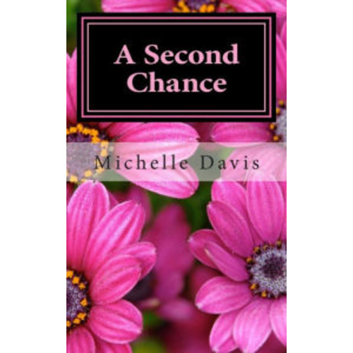 A Second Chance: A story of Love