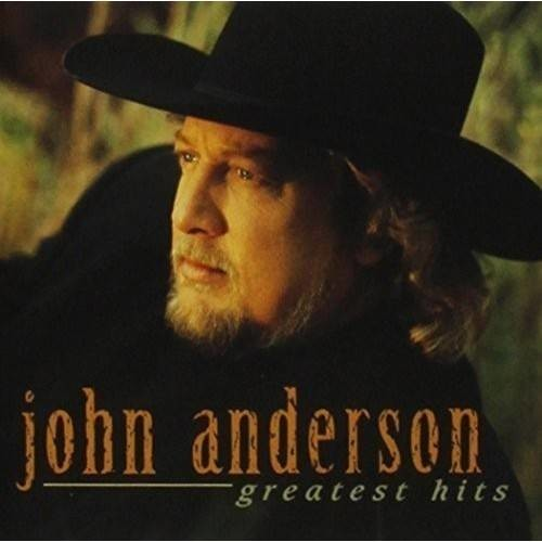 John Anderson - Greatest Hits [CD]