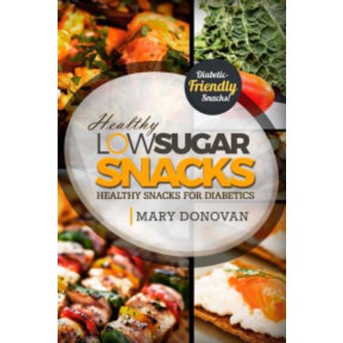Low Sugar Snacks: Healthy Snacks For Diabetics