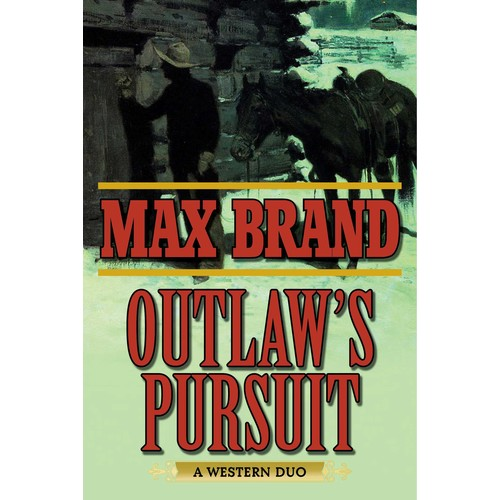 Outlaw's Pursuit