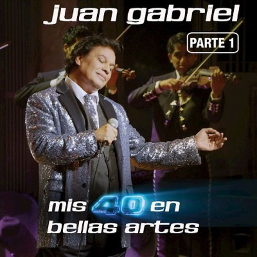 Mis 40 en Bellas Artes: En Vivo Desde Bellas Artes, Mxico 2013, Vol. 1 [CD]