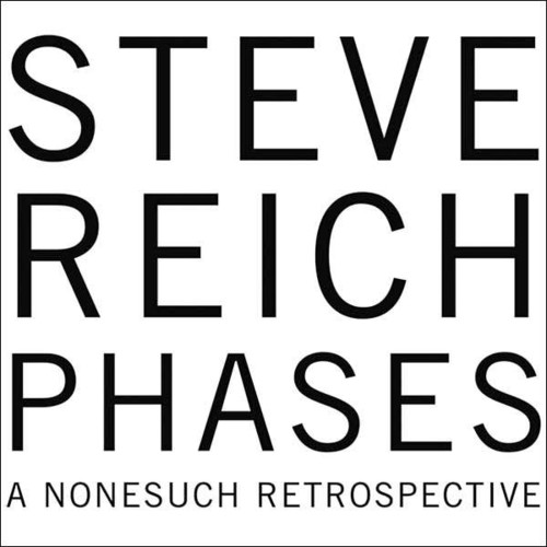 Phases - A Nonesuch Retrospective