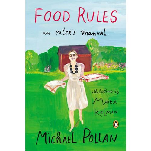Food Rules: An Eater's Manual, Enhanced Edition