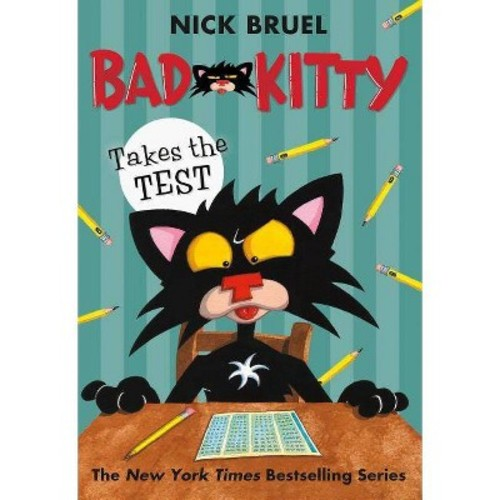 Bad Kitty Takes the Test (Reprint) (Paperback) (Nick Bruel)