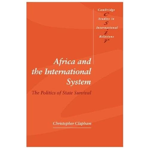 Africa and the International System The Politics of State Survival