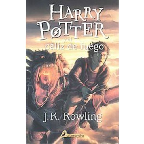 Harry Potter y el caliz de fuego/ Harry Potter and the Goblet of Fire (Paperback) (J. K. Rowling)