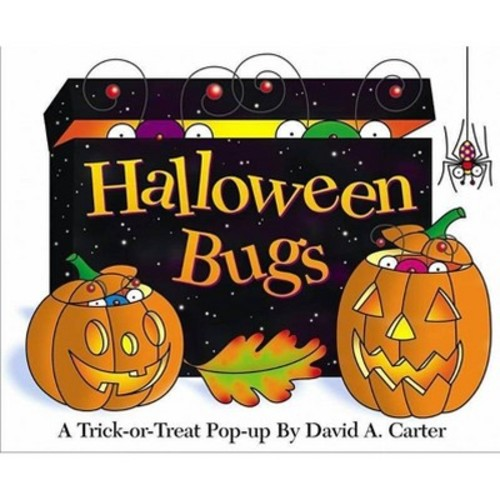 Halloween Bugs A Trick-Or-Treat Pop-Up