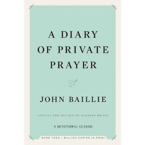 John Baillie; Susanna Wright; Susanna Wright A Diary of Private Prayer
