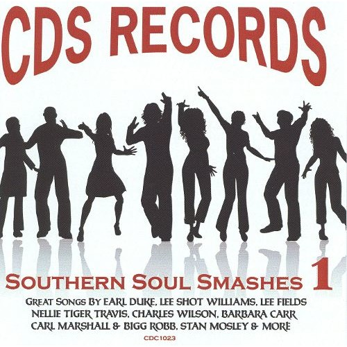 CDS Records: Southern Soul Smashes, Vol. 1 [CD]