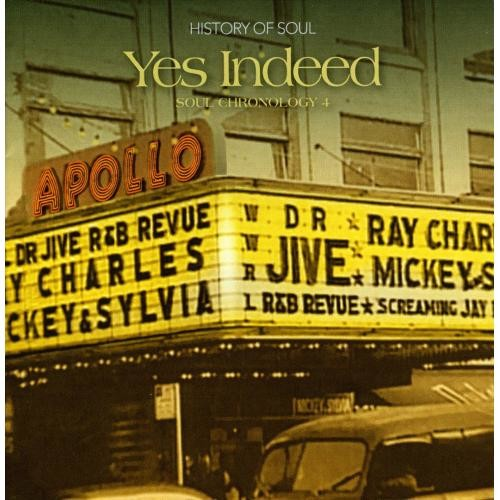 Yes Indeed: A Soul Chronology, Vol. 4 1957-1958 [CD]