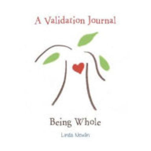 A Validation Journal: Being Whole