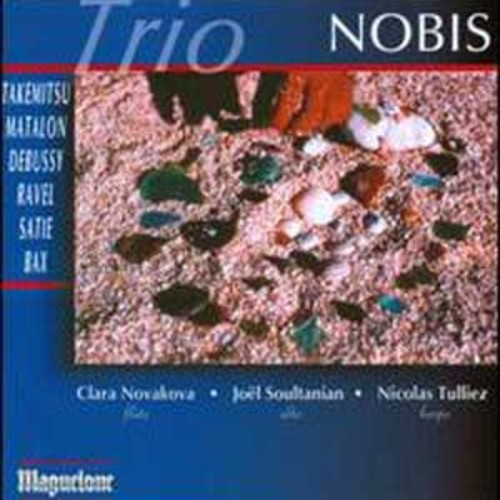 Takemitsu, Matalon, Debussy, Ravel, Satie, Bax By Trio Nobis (Audio CD)