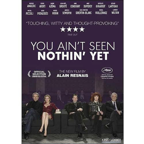 You Ain't Seen Nothin' Yet [DVD] [2012]