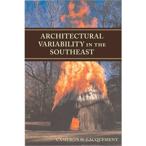 Architectural Variability in the Southeast / Edition 2