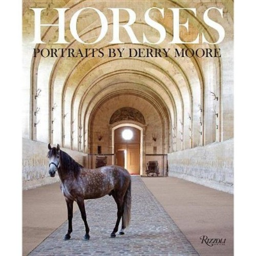 Horses: Portraits by Derry Moore (Hardcover)