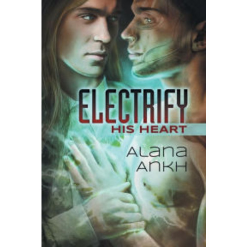Electrify His Heart