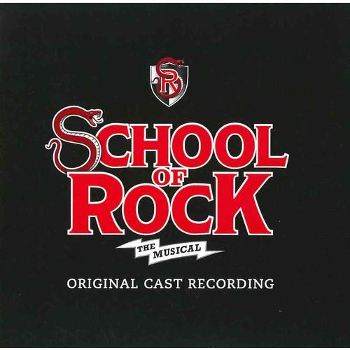 Original Broadway Cast - School of Rock (OCR)