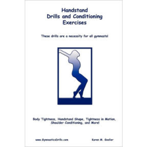 Handstand Drills and Conditioning