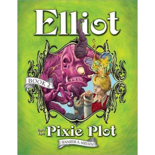 Elliot and the Pixie Plot Underworld Chronicles
