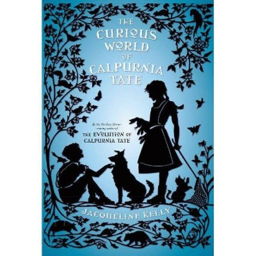 The Curious World of Calpurnia Tate (Hardcover)
