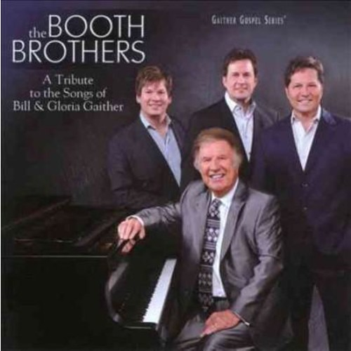 Bill Gaither - A Tribute to the Songs of Bill & Gloria Gaither