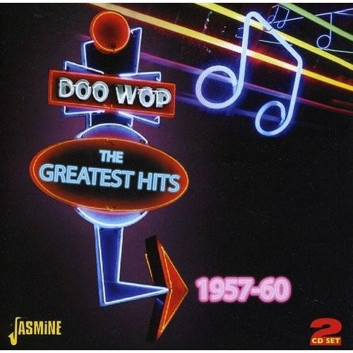 Doo Wop: The Greatest Hits, 1957-60 [CD]