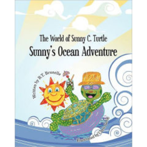 Sunny's Ocean Adventure: The World of Sunny C. Turtle