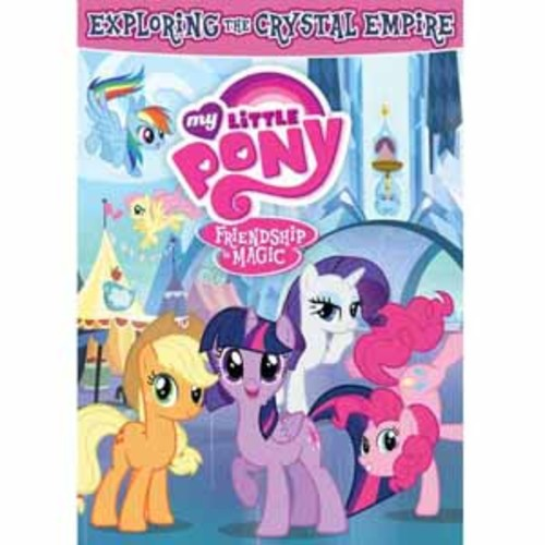 My Little Pony Friendship Is Magic: Exploring the Crystal Empire [DVD]
