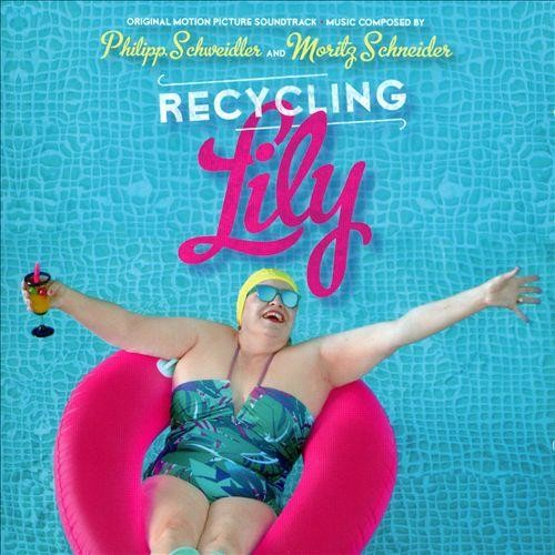 Recycling Lily [Original Motion Picture Soundtrack] [CD]
