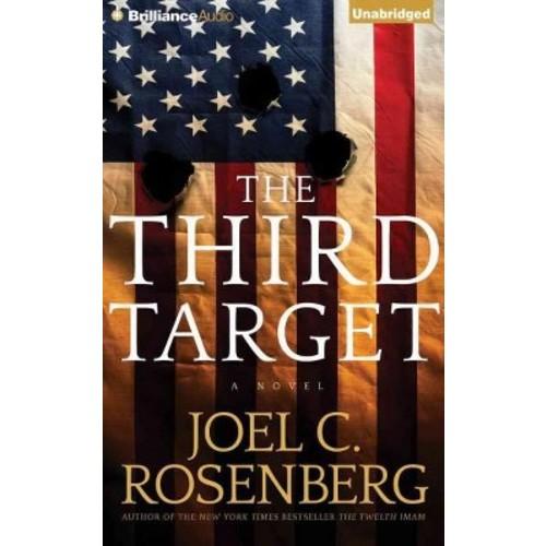 Third Target (Unabridged) (CD/Spoken Word) (Joel C. Rosenberg)
