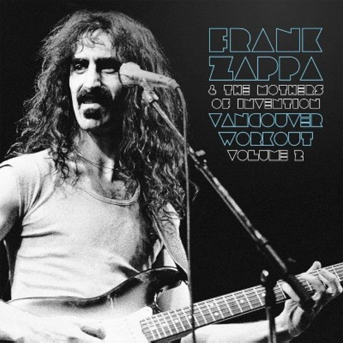 Frank Zappa - Vancouver Workout (Canada 1975):Vol 2 (Vinyl)