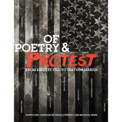 Of Poetry and Protest : From Emmett Till to Trayvon Martin