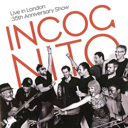 Incognito - Live in London: 35th Anniversary Show: Incognito