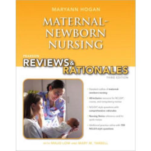 Pearson Reviews & Rationales: Maternal-Newborn Nursing with Nursing Reviews & Rationales / Edition 3