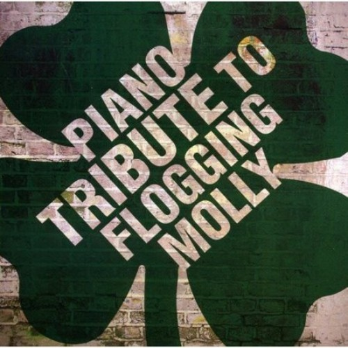 Piano Tribute to Flogging Molly [CD]