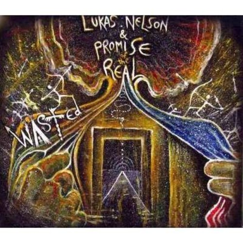 Lukas & Promise Of The Real Nelson - Wasted