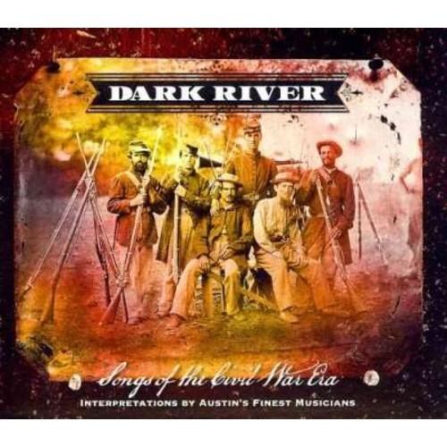 Various - Dark River: Songs From The Civil War Era