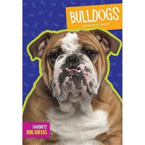 Bulldogs (Reprint) (Paperback) (Martha E. H. Rustad)