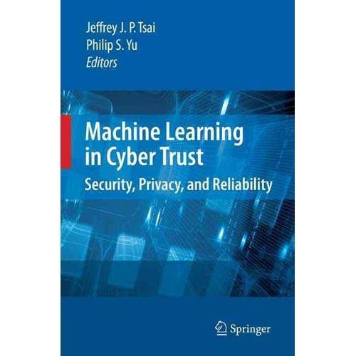 Machine Learning in Cyber Trust