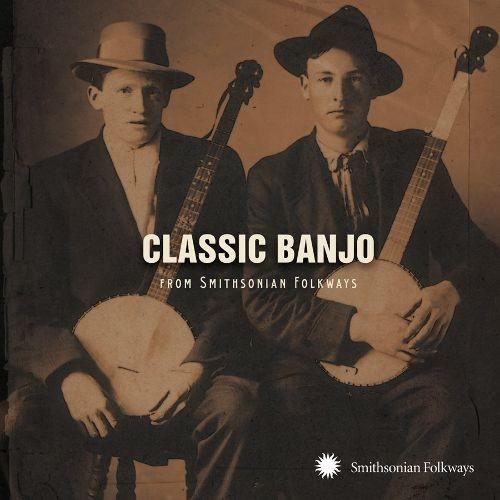 Classic Banjo from Smithsonian Folkways [CD]