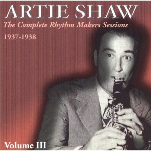 The Complete Rhythm Makers Sessions 1937-1938, Vol. 3 [CD]