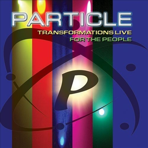 Transformations Live for the People [CD] [PA]