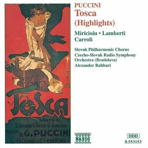Puccini - Tosca / Miricioiu  Lamberti  Carroli  Rahbari [Highlights]
