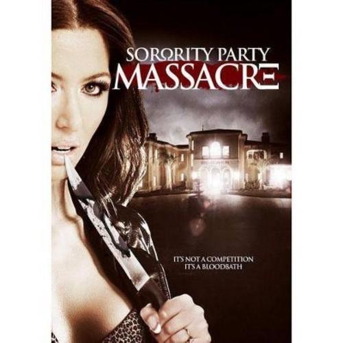 Sorority Party Massacre [DVD] [2013]