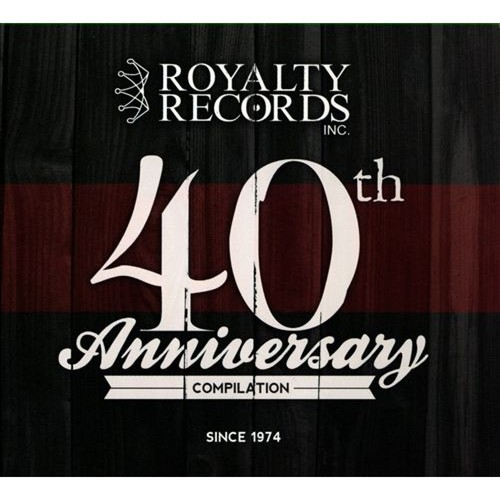 Royalty Records 40th Anniversary Compilation [CD]