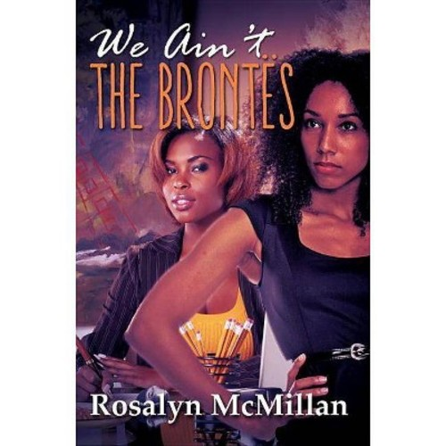 We Ain't the Brontes